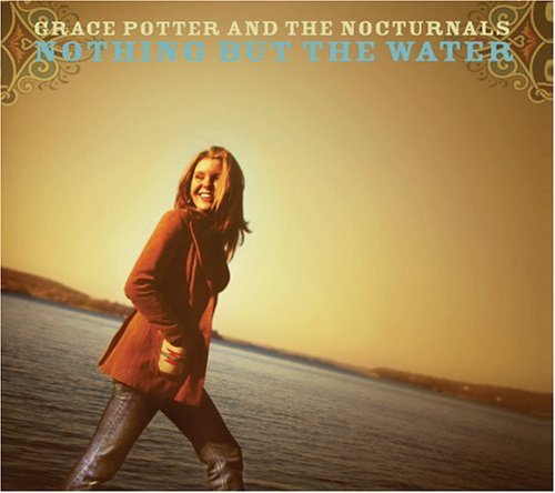 Grace & The Nocturnals Potter Nothing But The Water Incl. Bonus DVD