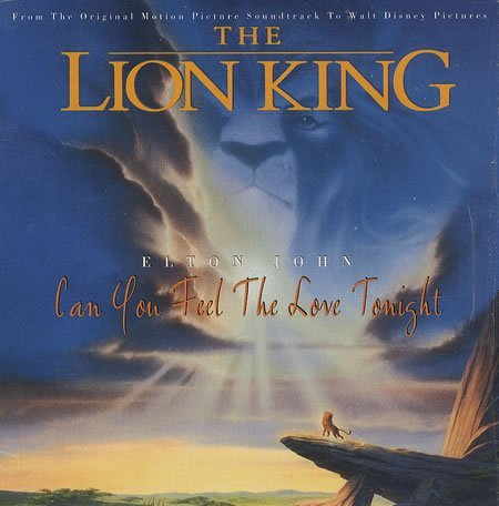Lion King Can't You Feel The Love Tonight Song By Elton John