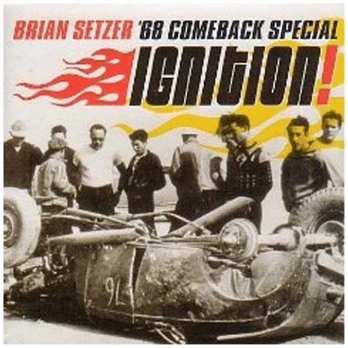 Setzer Brian Ignition!