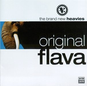 Brand New Heavies Original Flava