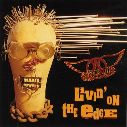 Aerosmith Living On The Edge Don't Sto
