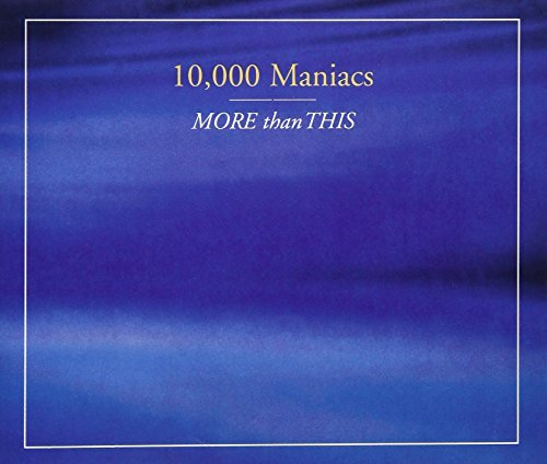 10000 Maniacs More Than This (4 Tracks Ep)