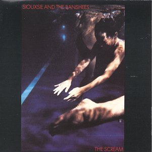 Siouxsie & The Banshees Scream