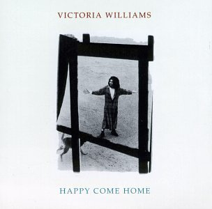 Victoria Williams Happy Come Home