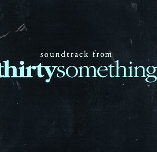 Thirtysomething Soundtrack