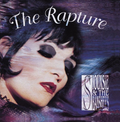 Siouxsie & The Banshees Rapture