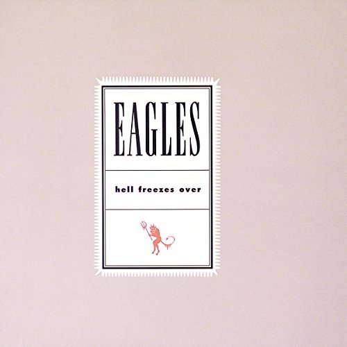 Eagles Hell Freezes Over