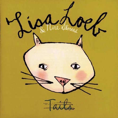 Lisa & Nine Stories Loeb Tails