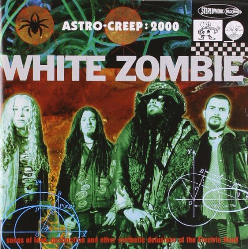 White Zombie Astro Creep 2000 Explicit Version Lmtd Ed.