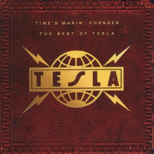 Tesla Time's Makin' Changes Best Of