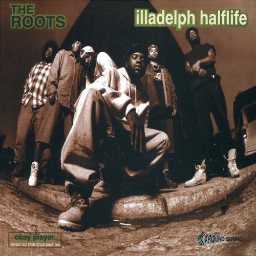 Roots Illadelph Halflife Explicit Version