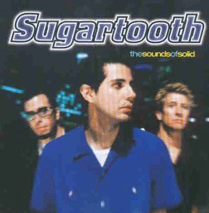 Sugartooth Sounds Of Solid