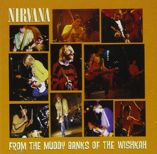 Nirvana From The Muddy Banks