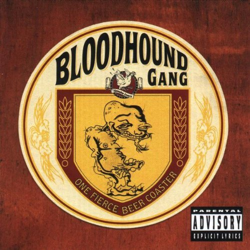 Bloodhound Gang One Fierce Beer Coaster Explicit Version