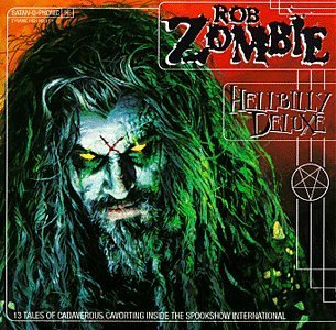 Rob Zombie Hellbilly Deluxe Clean Version