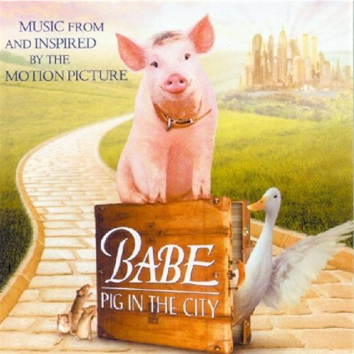 Babe Pig In The City Soundtrack Miller Martin Piaf Gabriel