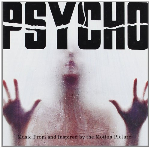 Psycho Soundtrack Elfman Zombie Howie B. Mono Thompson Pet Shop Boys Lamb