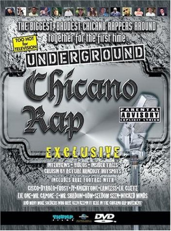 Underground Chicano Rap Show Underground Chicano Rap Show Explicit Version