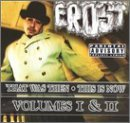 Frost Vol. 1 2 That Was Then This Is Explicit Version 2 CD