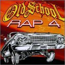Old School Rap Vol. 4 Old School Rap Chubb Rock Vanilla Ice La Rock Old School Rap