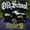 Old School Rap Vol. 5 Old School Rap Eazy E Run D.M.C. Mc Hammer Old School Rap