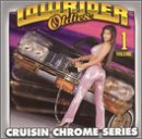 Lowrider Oldies Vol. 1 Cruisin Chrome Series Wells Lynn Neville Mason Dells Lowrider Oldies