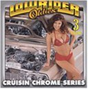 Lowrider Oldies Vol. 3 Cruisin Chrome Series Gq Temptations Brown Temprees Lowrider Oldies
