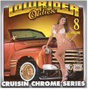 Lowrider Oldies Vol. 8 Cruisin Chrome Series Jackson Blackbyrds Moore War Lowrider Oldies