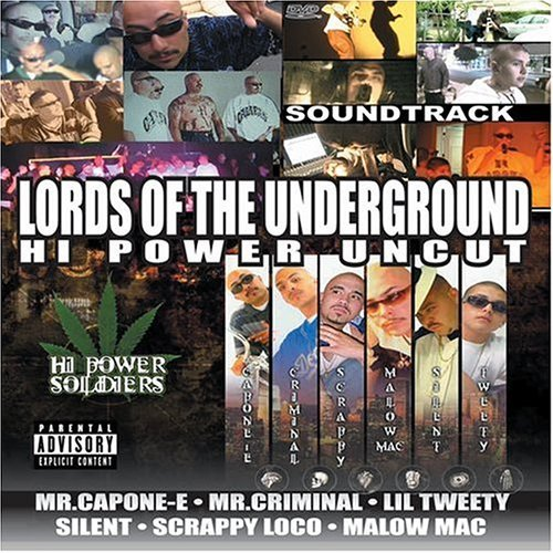 Lords Of The Underground Lords Of The Underground Explicit Version Mr. Capone E Mr. Criminal