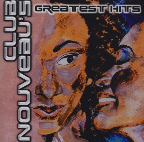 Club Nouveau Greatest Hits