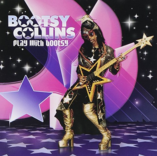 Bootsy Collins Play With Bootsy