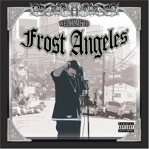 Frost Welcome To Frost Angeles Explicit Version