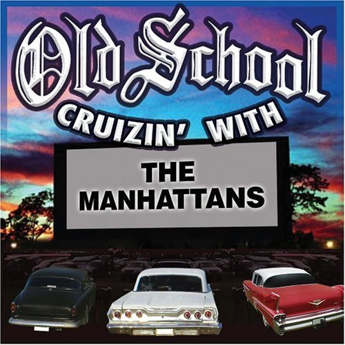 Manhattans Old School Cruizin'