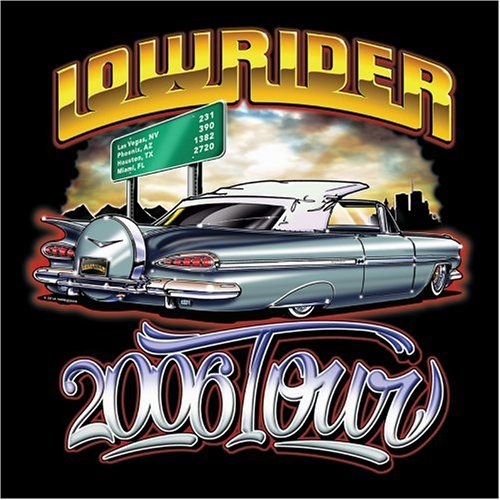 Lowrider Tour Lowrider Tour Explicit Version