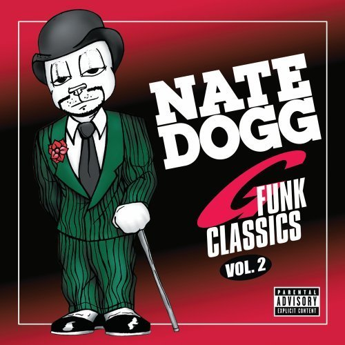 Nate Dogg Vol. 2 Nate Dogg G Funk Classi Explicit Version