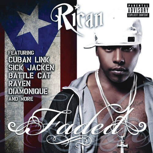 Rican Faded Explicit Version