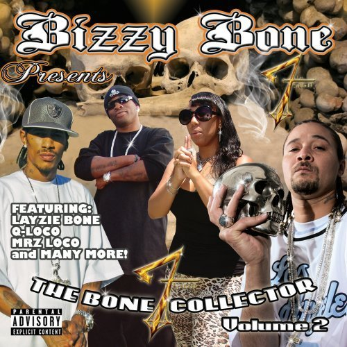 Bizzy Bone Bone Explicit Version