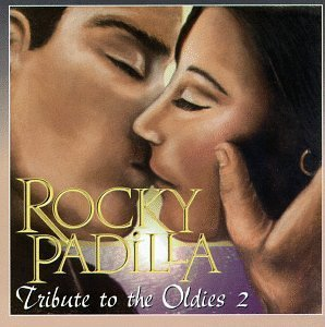 Padilla Rocky Tribute To The Oldies 2