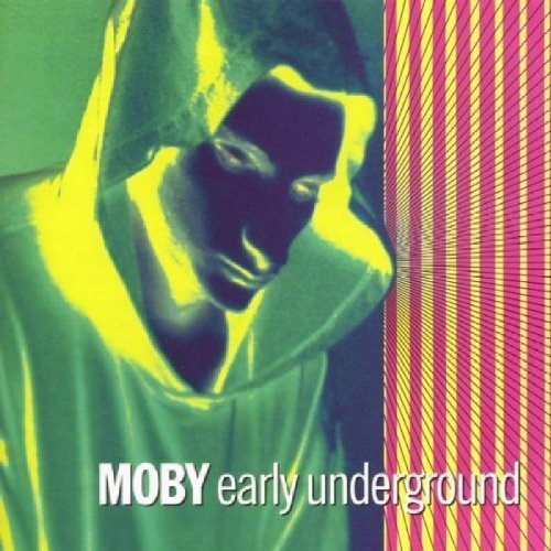 Moby Early Underground