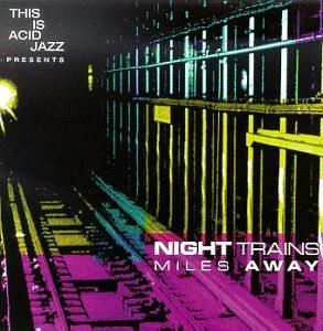 Night Trains Miles Away