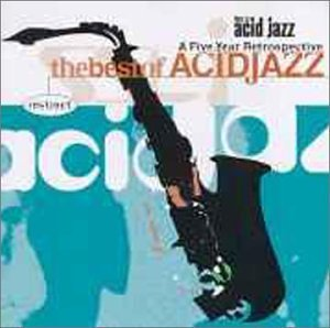 This Is Acid Jazz Best Of Acid Jazz Basie Gota No Se Beesley This Is Acid Jazz