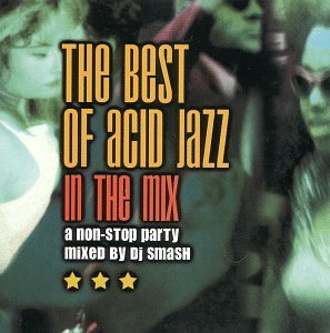 Best Of Acid Jazz Vol. 1 In The Mix Sharpshooters Dj Krush Smith Best Of Acid Jazz