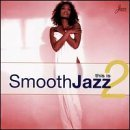 This Is Smooth Jazz Vol. 2 This Is Smooth Jazz Incl. Booklet This Is Smooth Jazz