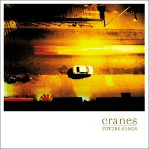 Cranes Future Songs