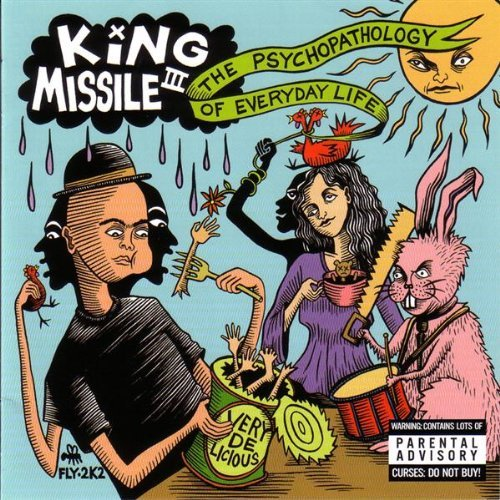 King Missile Psychopathology Of Everyday Li