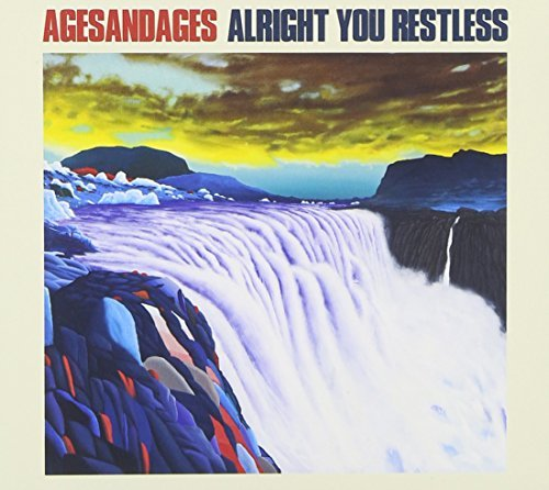 Agesandages Alright You Restless
