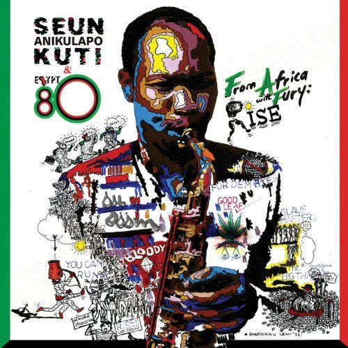 Seun Kuti From Africa With Fury Rise