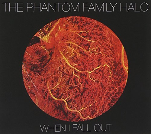 Phantom Family Halo When I Fall Out Digipak