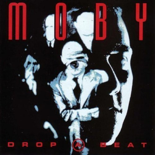 Moby Drop A Beat
