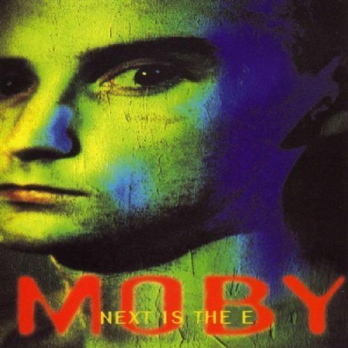 Moby Next Is The E